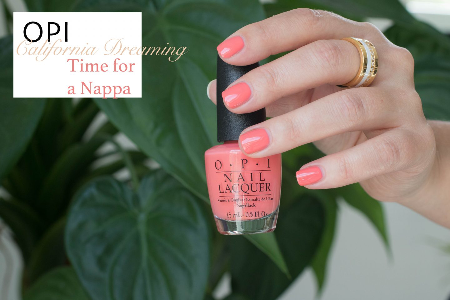 OPI California Dreaming Time for a Nappa
