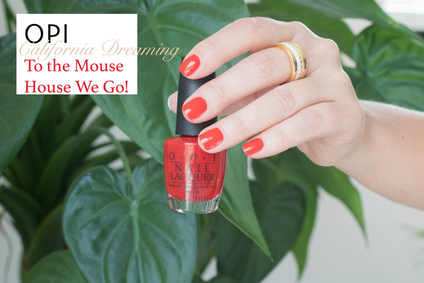 OPI California Dreaming To the Mouse House We Go!
