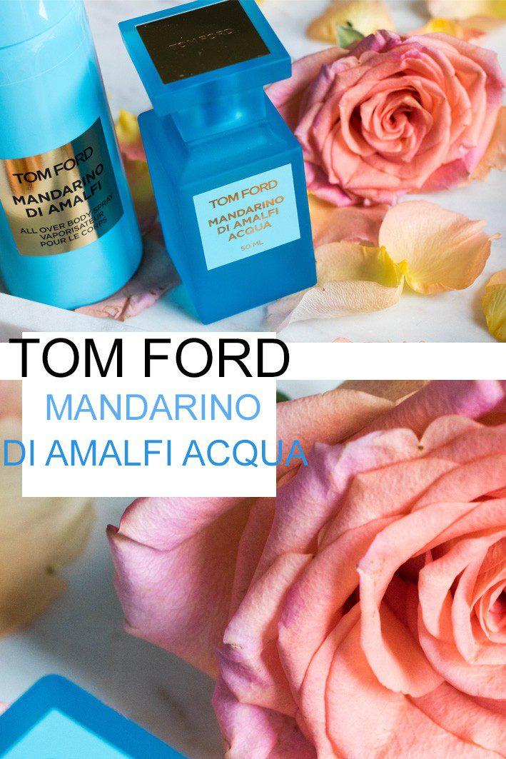 Tom Ford Mandarino die Amalfi